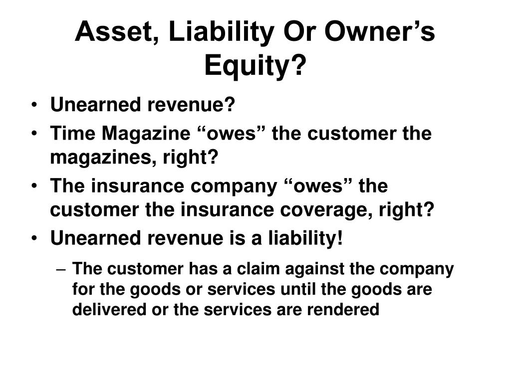 Asset, Liability Or Owner's Equity?