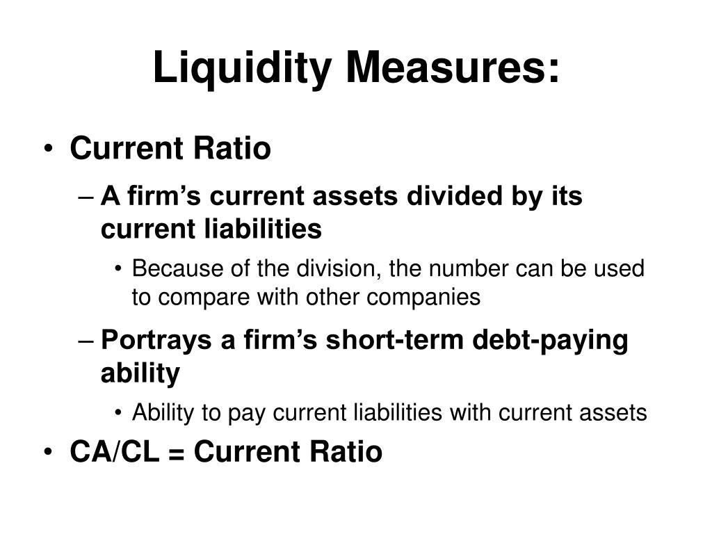Liquidity Measures: