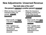new adjustments unearned revenue