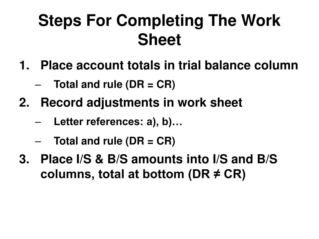 Steps For Completing The Work Sheet