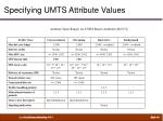 specifying umts attribute values