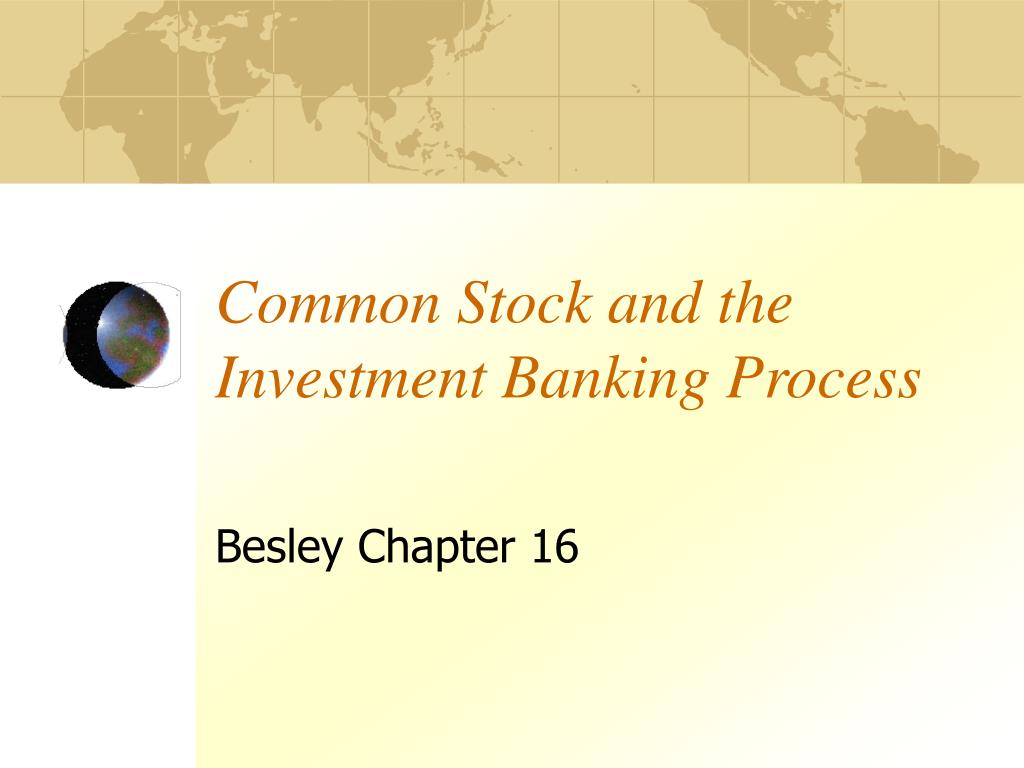 common stock and the investment banking process l.