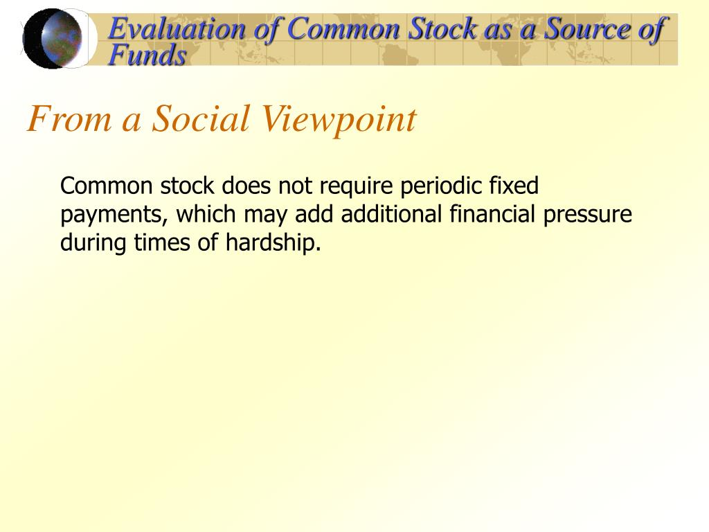 Evaluation of Common Stock as a Source of Funds
