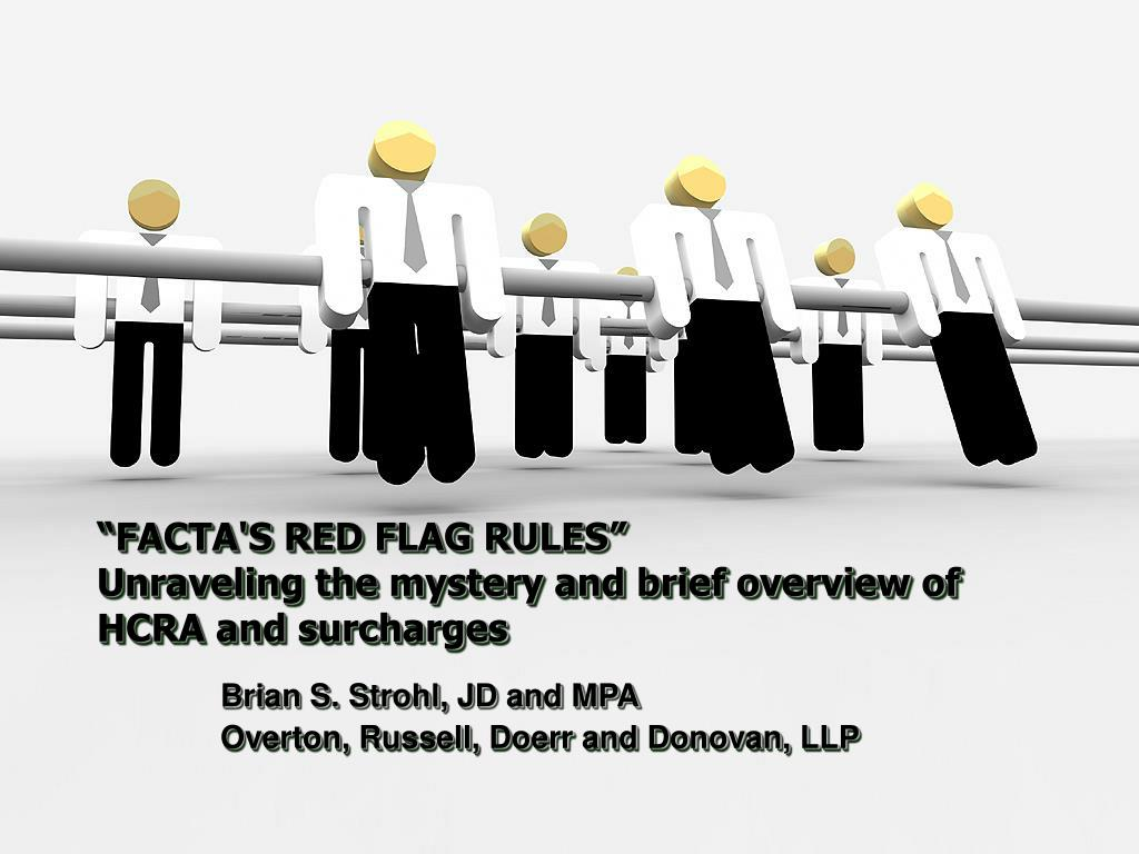 """FACTA'S RED FLAG RULES"""