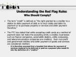 understanding the red flag rules who should comply19