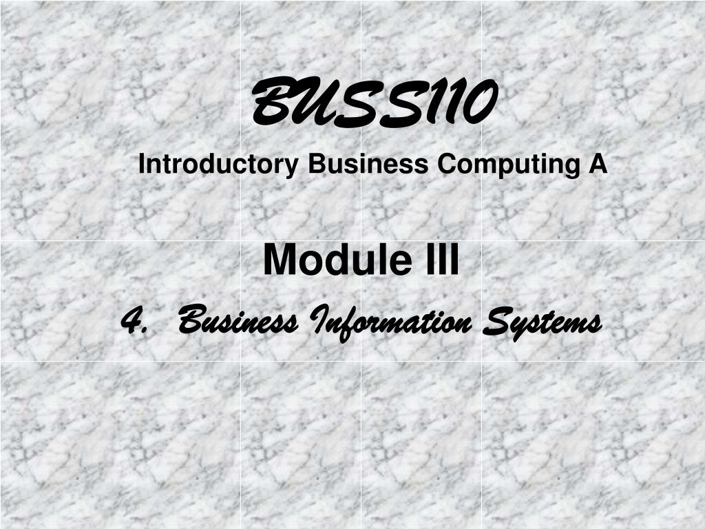 buss110 introductory business computing a l.