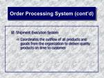 order processing system cont d25
