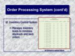 order processing system cont d26