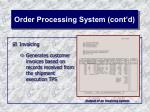 order processing system cont d27
