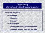 organizing information system functions cont d