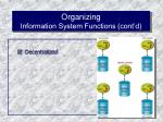 organizing information system functions cont d55
