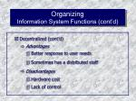 organizing information system functions cont d56