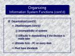 organizing information system functions cont d57