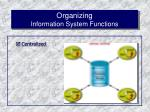 organizing information system functions