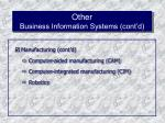 other business information systems cont d49