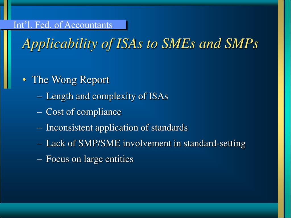 Applicability of ISAs to SMEs and SMPs