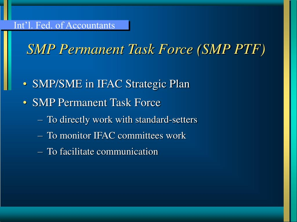 SMP Permanent Task Force (SMP PTF)