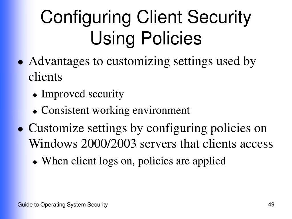 Configuring Client Security Using Policies
