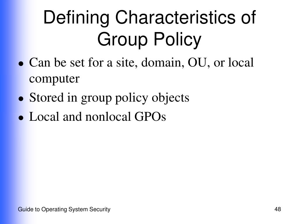 Defining Characteristics of Group Policy