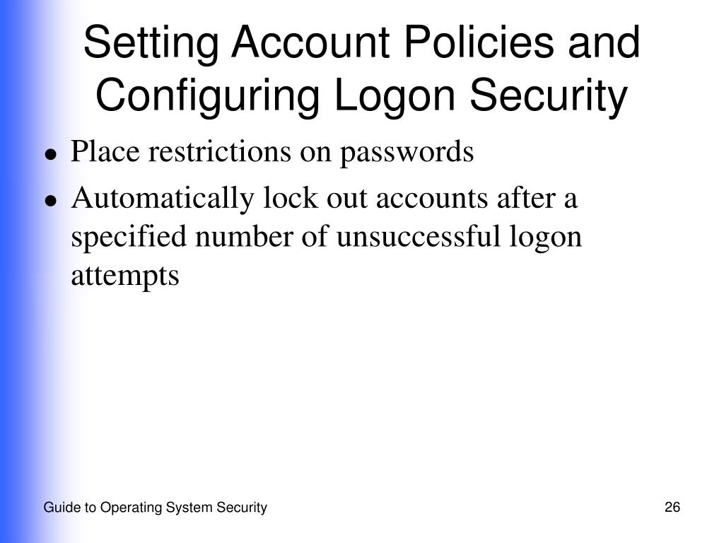 Setting Account Policies and Configuring Logon Security