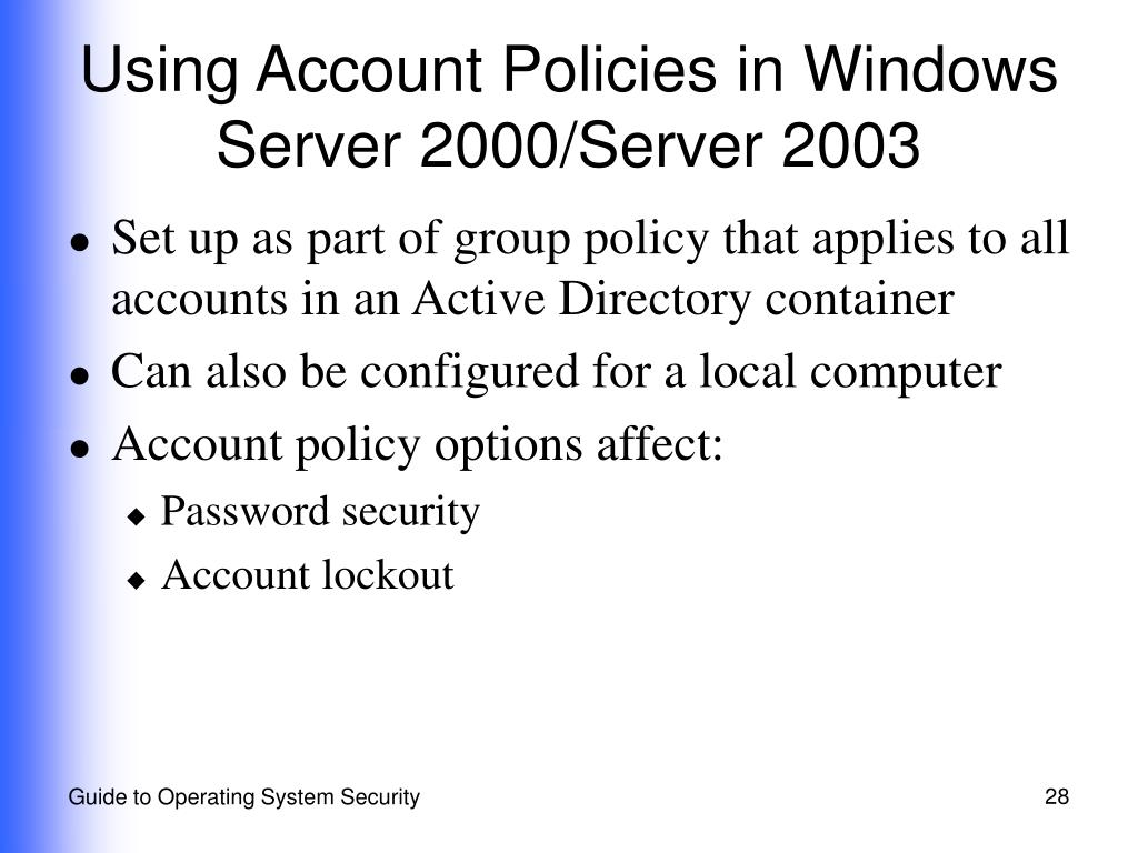 Using Account Policies in Windows Server 2000/Server 2003