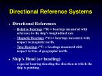 directional reference systems