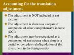 accounting for the translation adjustment