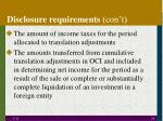 disclosure requirements con t