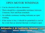 open motor windings