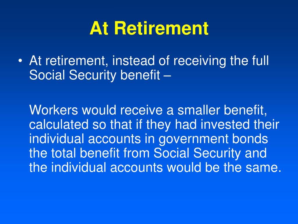 At Retirement