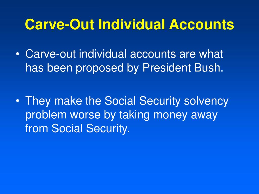 Carve-Out Individual Accounts
