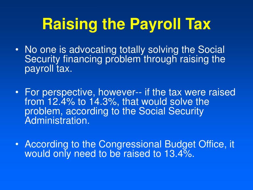 Raising the Payroll Tax