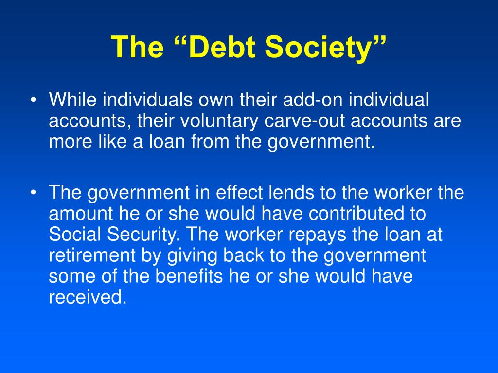 "The ""Debt Society"""