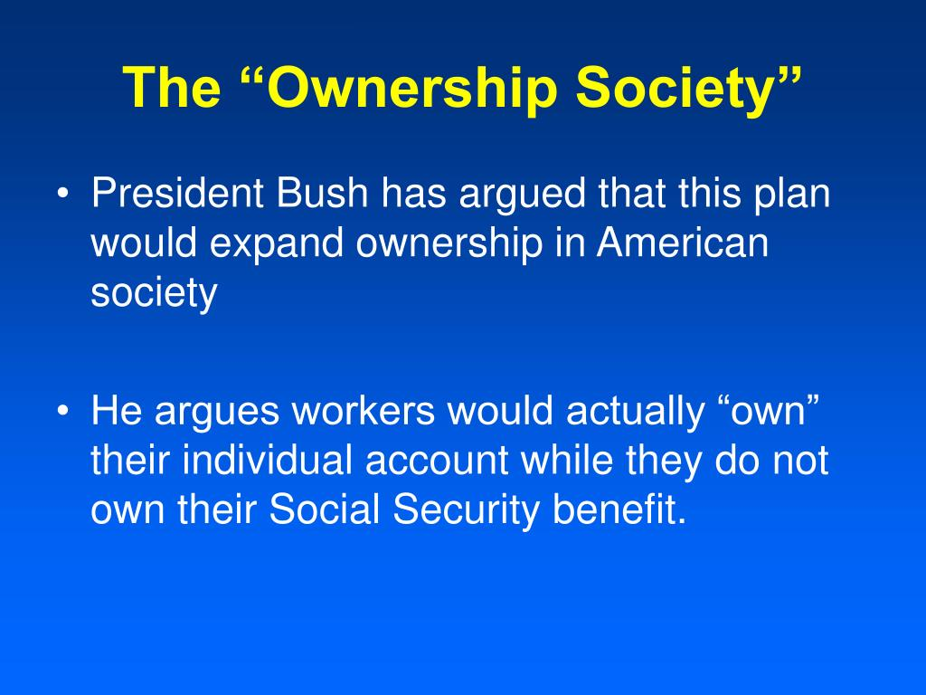 """The """"Ownership Society"""""""