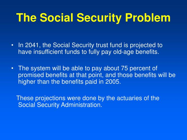 The social security problem