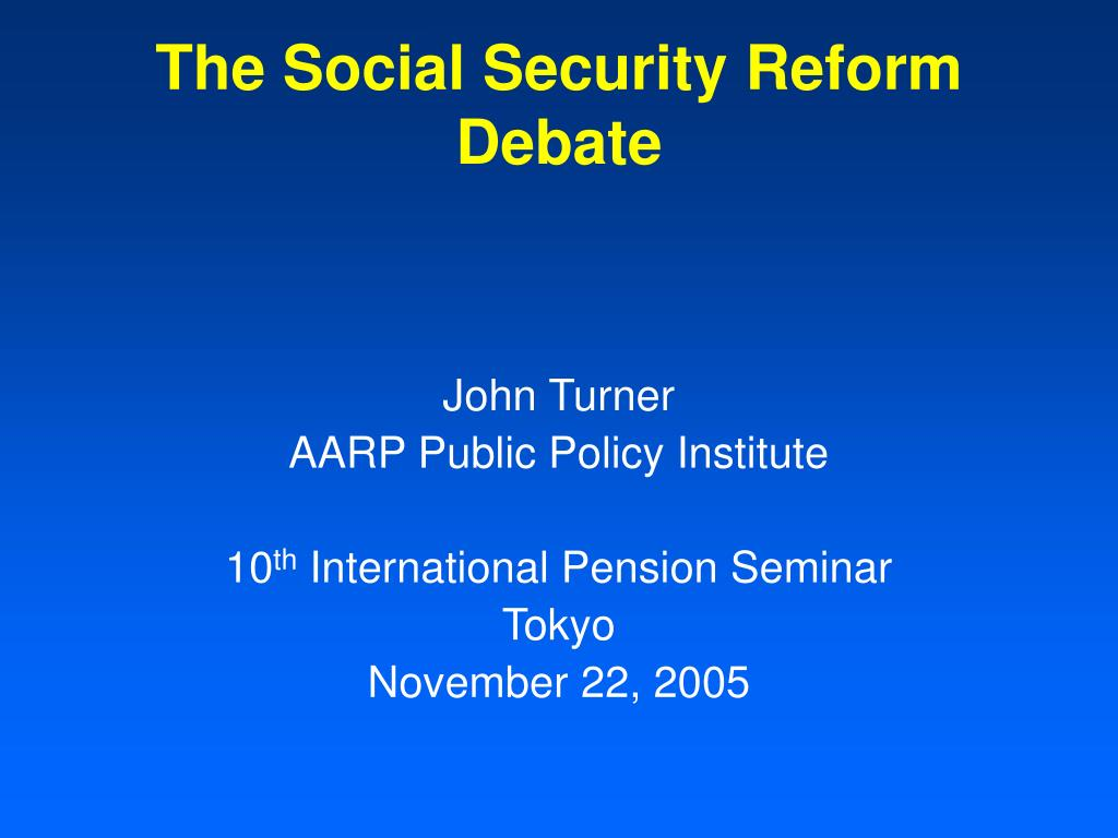 the social security reform debate l.