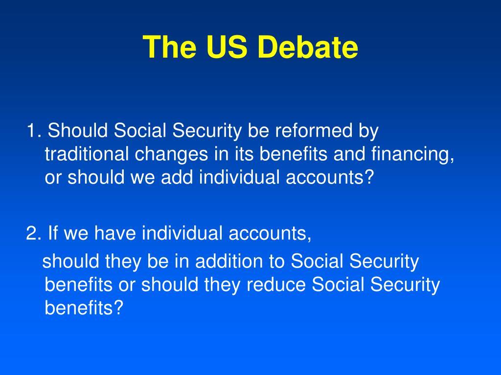 The US Debate