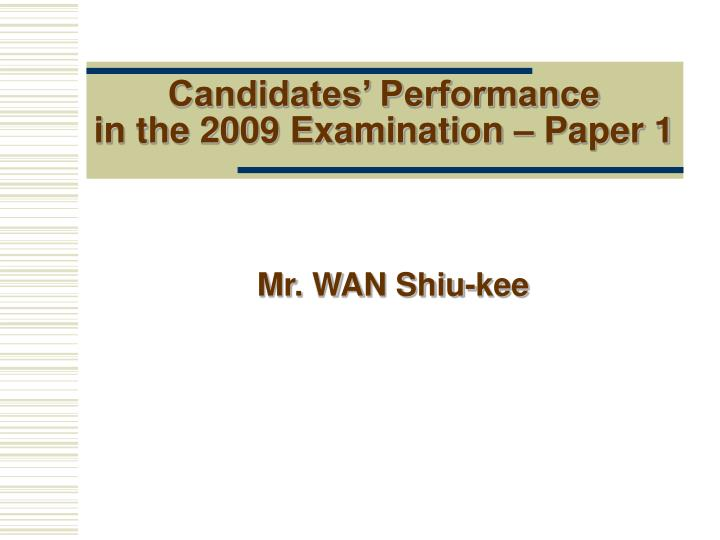 candidates performance in the 2009 examination paper 1 n.