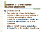 question 1 consolidated financial statements2