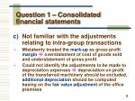 question 1 consolidated financial statements3