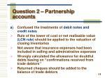 question 2 partnership accounts1