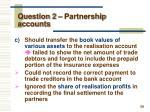 question 2 partnership accounts3