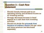 question 3 cash flow statement2