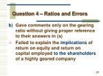 question 4 ratios and errors2