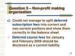 question 5 non profit making organisation3