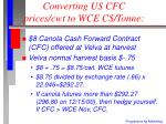converting us cfc prices cwt to wce c tonne