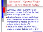 mechanics optimal hedge ratio or how much to hedge