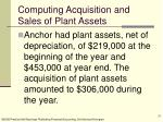 computing acquisition and sales of plant assets