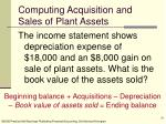 computing acquisition and sales of plant assets26