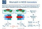 mismatch in mos transistors